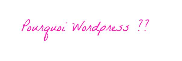 pourquoi worpress